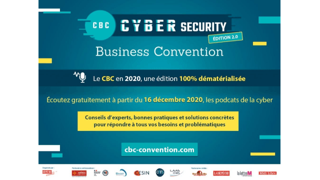 Cybersecurity Business Convention (CBC) – Edition 2.0 spéciale Podcasts