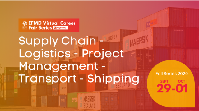 EFMD Virtual Career Fair - Day 2 : Supply Chain – Logistics – Project Management – Transportation – Shipping